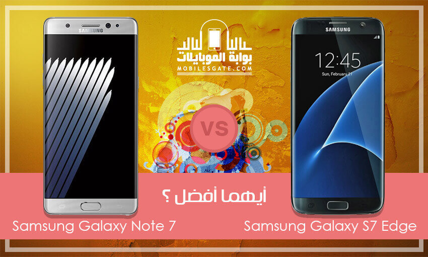 samsung galaxy note7 and galaxy s7 edge